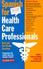 Spanish for Health Care Professionals with Audiocassettes